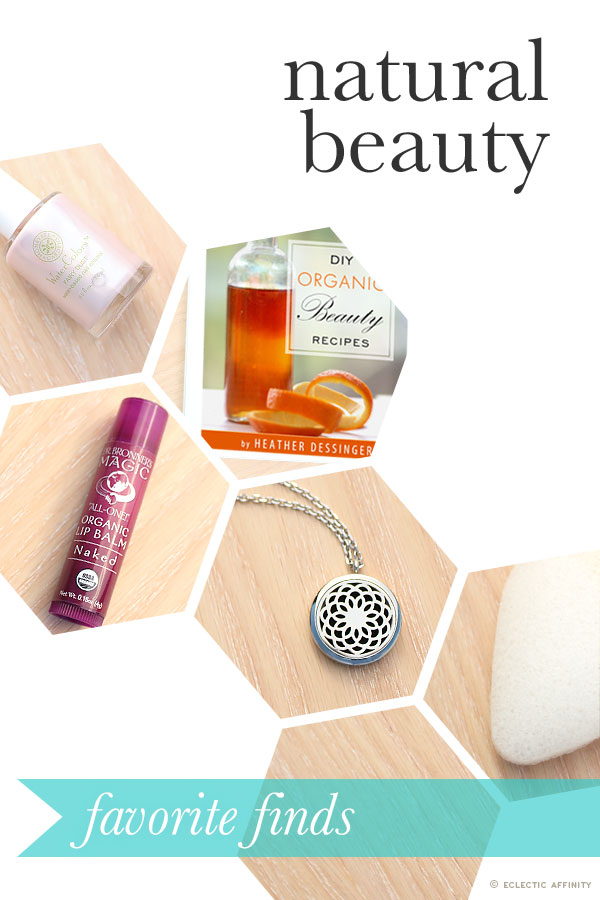 Some Favorite Natural Beauty Products | Eclectic Affinity
