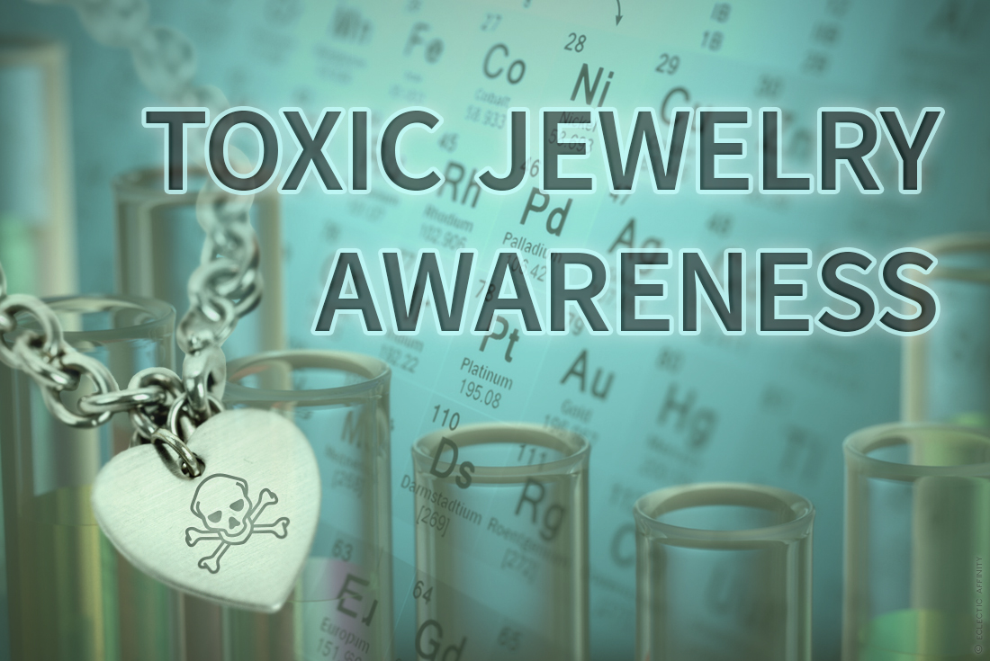 Are Toxic Materials Lurking in Your Jewelry?