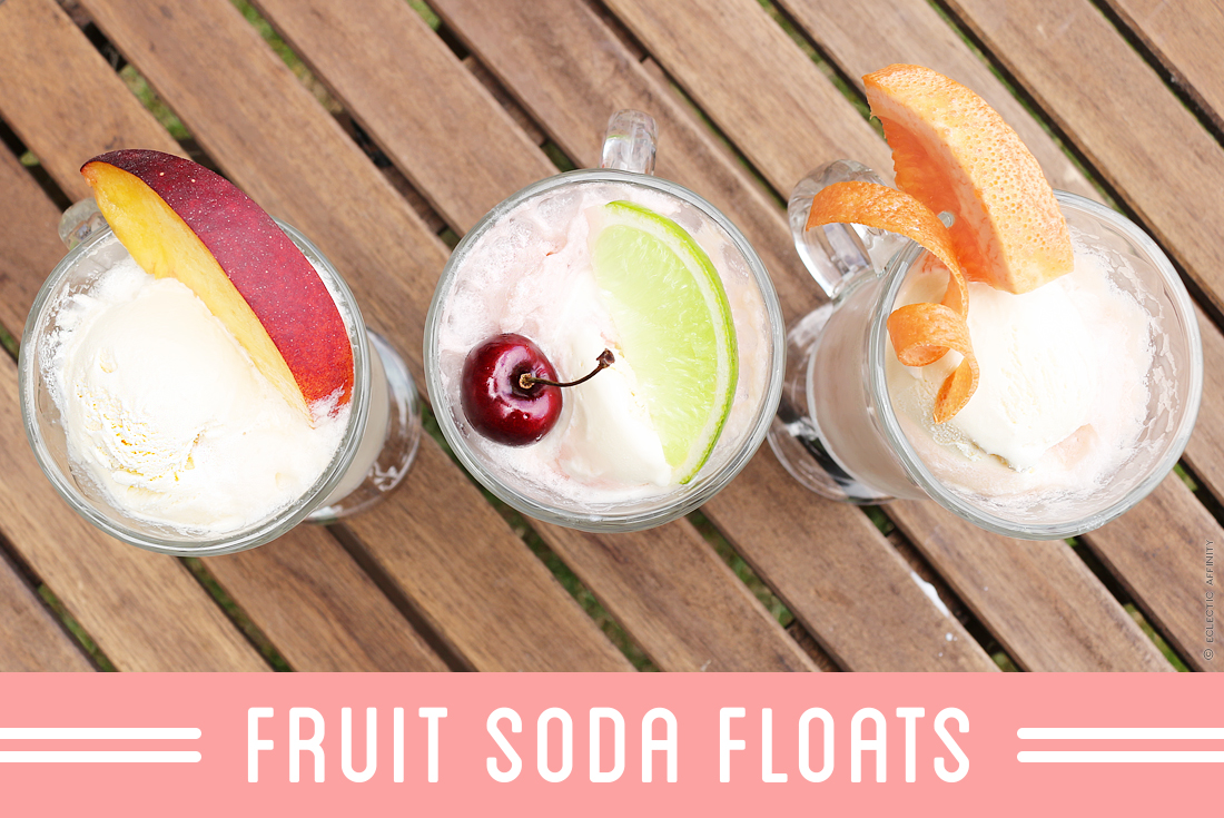 Fruit Soda Floats | Eclectic Affinity