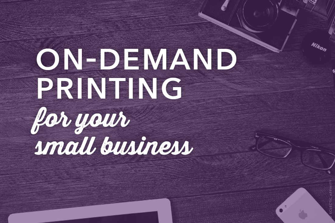 On-Demand Printing for Your Small Business